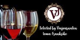 Selected by Vinjournalen: tema Franska Viner!